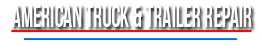 American Truck & Trailer Repair - American Truck & Trailer Repair - Reliable Truck Repairs in Irving, TX -(972) 721-9781